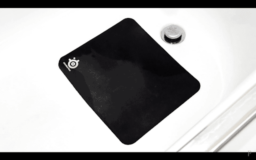 1. Put your mousepad in a bathtub