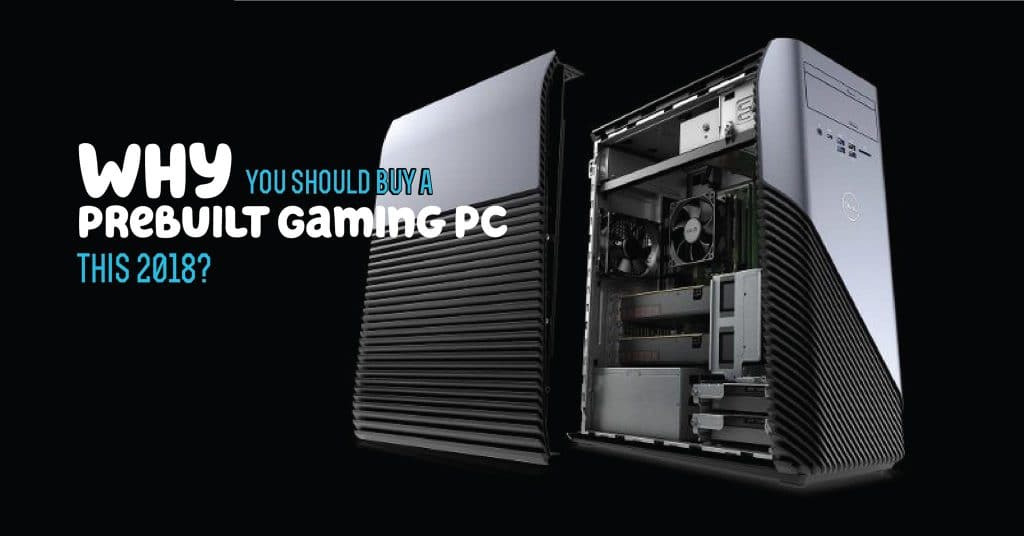 Why You Should Buy a Prebuilt Gaming PC this 2018- featured