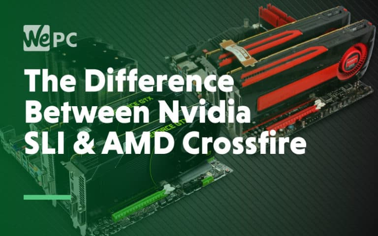 The difference between nvidia sli and amd crossfire