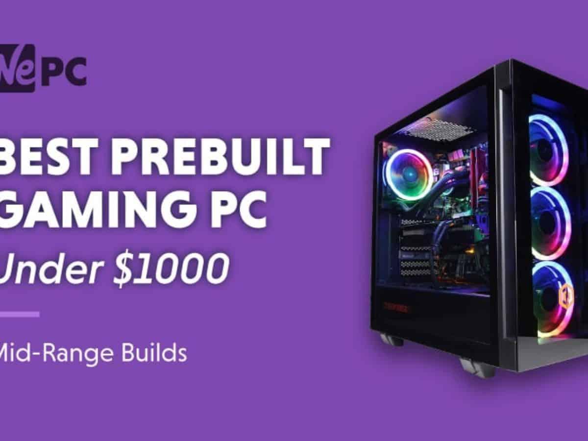 Best Prebuilt Gaming Pc Under 1000 In 2021 Desktop Pc Reviews