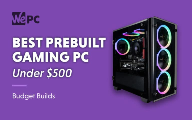 Best Prebuilt Gaming PC Under 500 Budget Builds