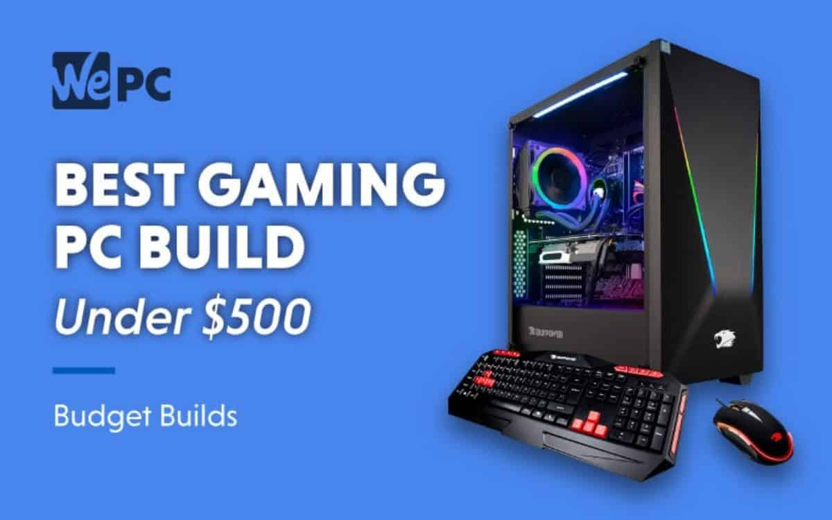 Best Cheap Gaming PC Build Under $500 - January 2021 Budget Gaming PC