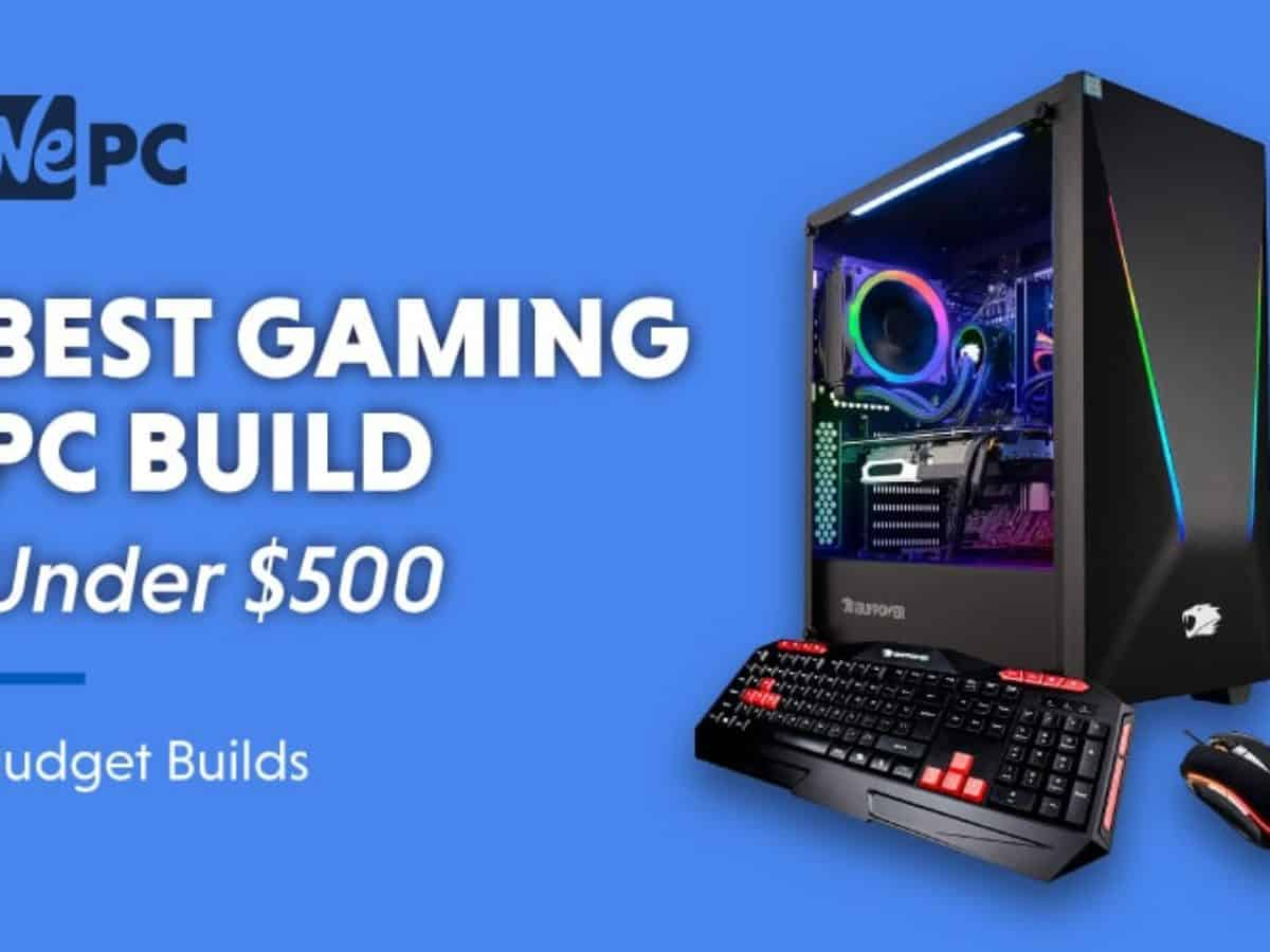 Best Cheap Gaming Pc Build Under 500 February 2021 Budget Gaming Pc