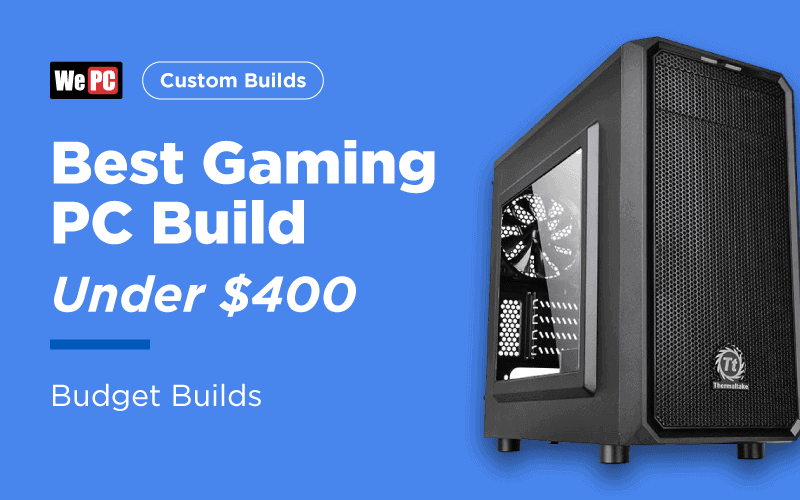 Best $400 Gaming PC: CHEAP 2019 Build (CONSOLE KILLER!!)