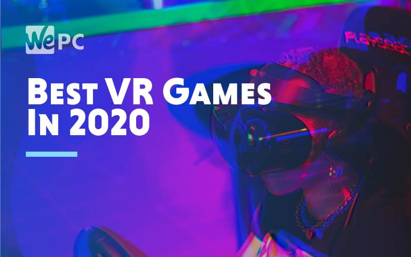 Best VR Games In 2020