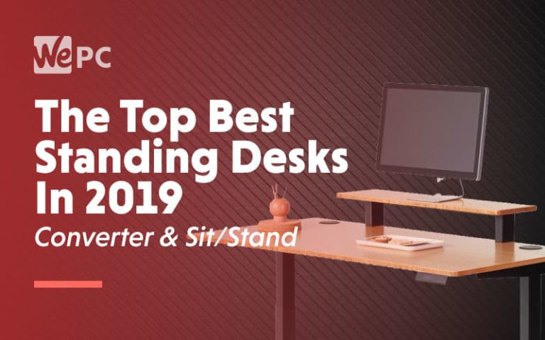 The Top Best Standing Desks In 2019 Converter Sit and Stand