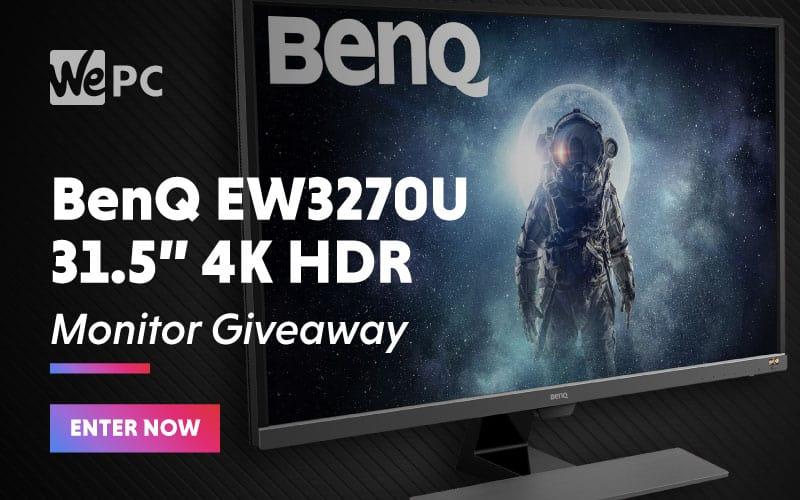BenQ EW3270U 3.15 Inch 4K HDR Monitor Giveaway