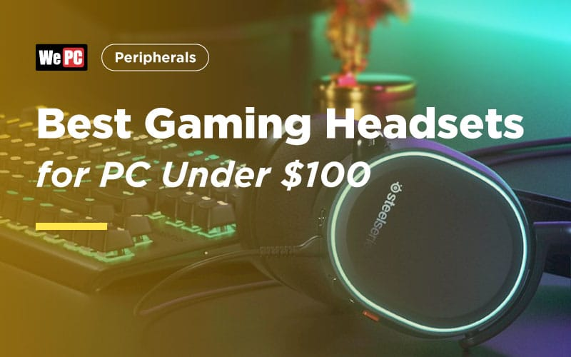 Best Gaming Headset for PC Under $100