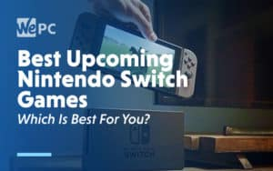 Best Upcoming Nintendo Switch Games Which is the best for you