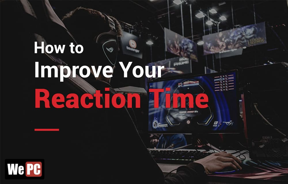How to Improve Reaction time