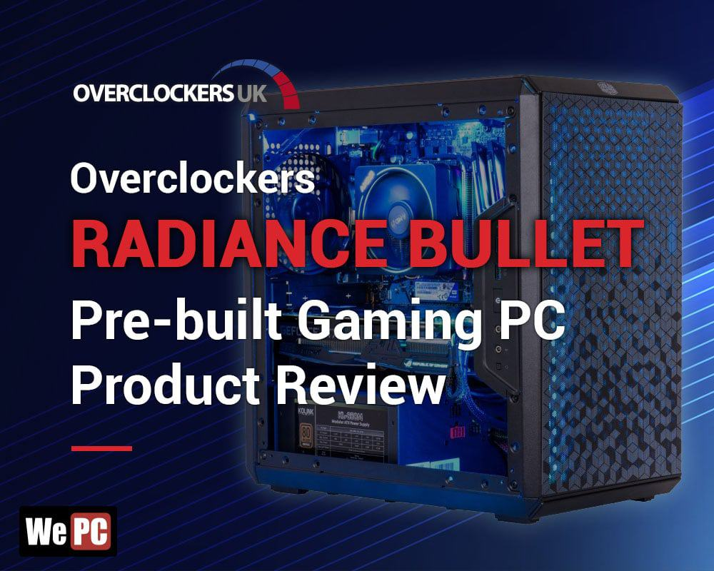 Overclockers Radiance Bullet Pre built Gaming PC