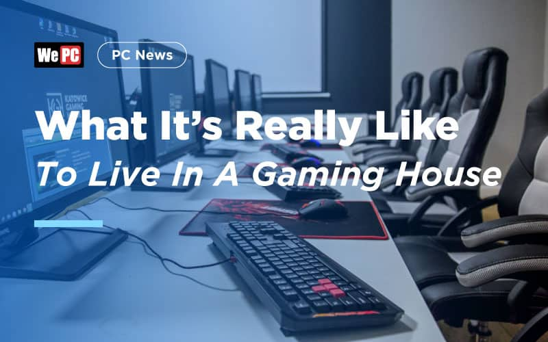 What Its Really Like To Live In A Gaming House