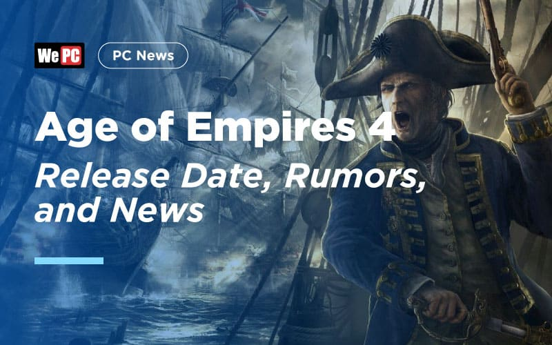 Age of Empires 4 Release Date, Rumors, and News - WePC com
