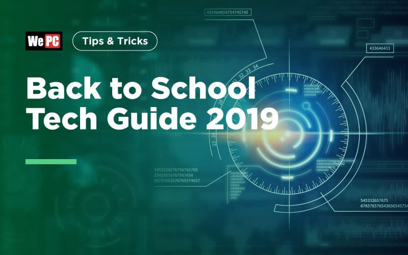 Back to School Tech Guide 2019
