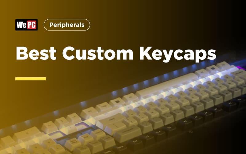 Best Custom Keycaps