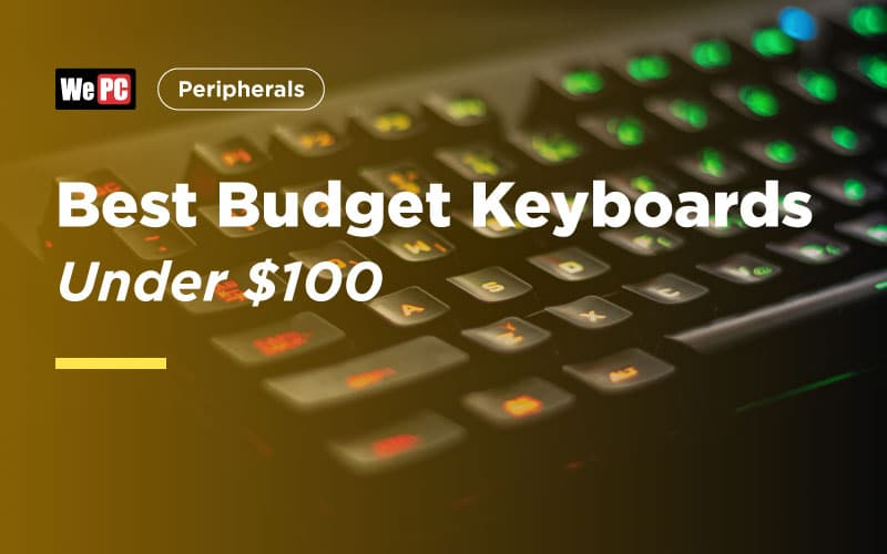 Best budget Keyboards Under $100
