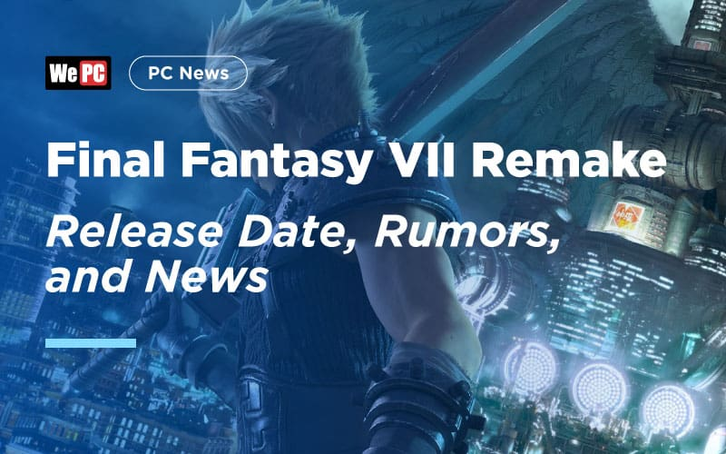 Final Fantasy VII Remake release