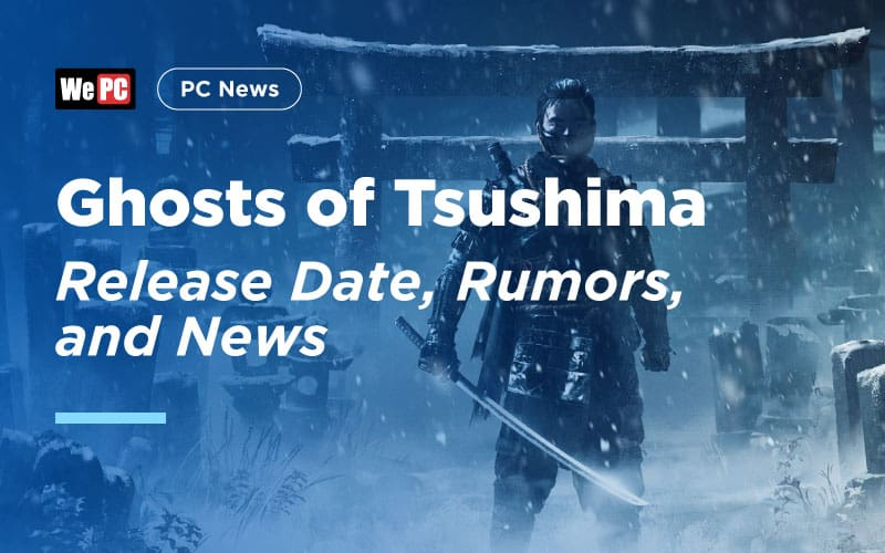 Ghosts of Tsushima Release