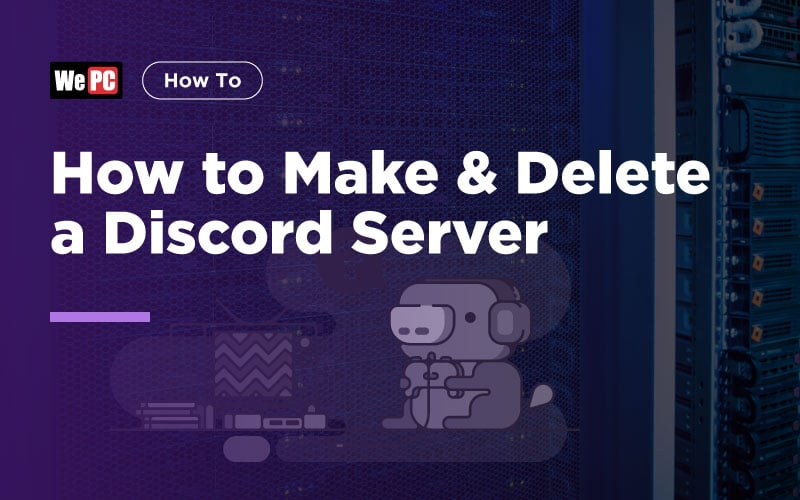 How to Make and Delete a Discord Server