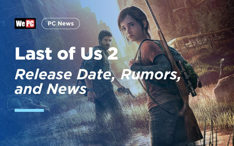 Last of Us 2 Release