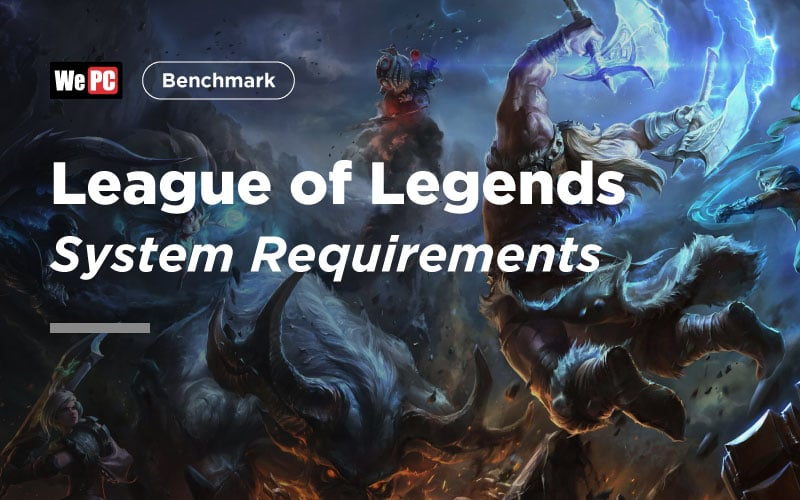 League of Legends System Requirements