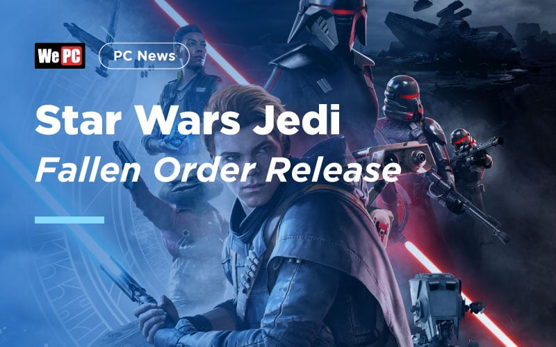Star Wars Jedi: Fallen Order Release Date, Rumors, And News