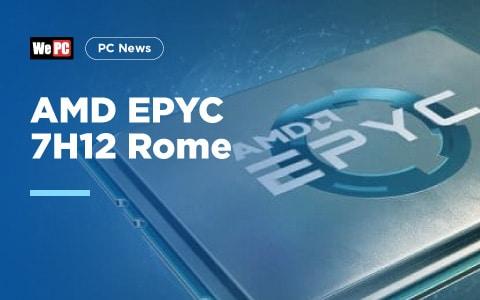 AMD EPYC 7H12 Rome