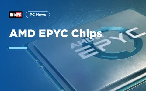 AMD EPYC Chips 1
