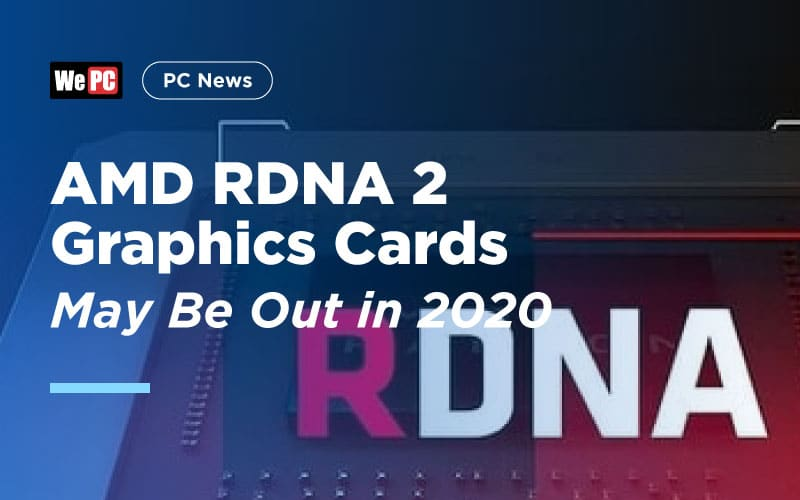 AMD RDNA 2 Graphics Cards