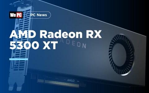 AMD Radeon RX 5300 XT 1