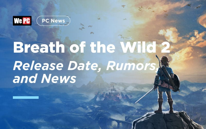 Breath of the Wild 2 release