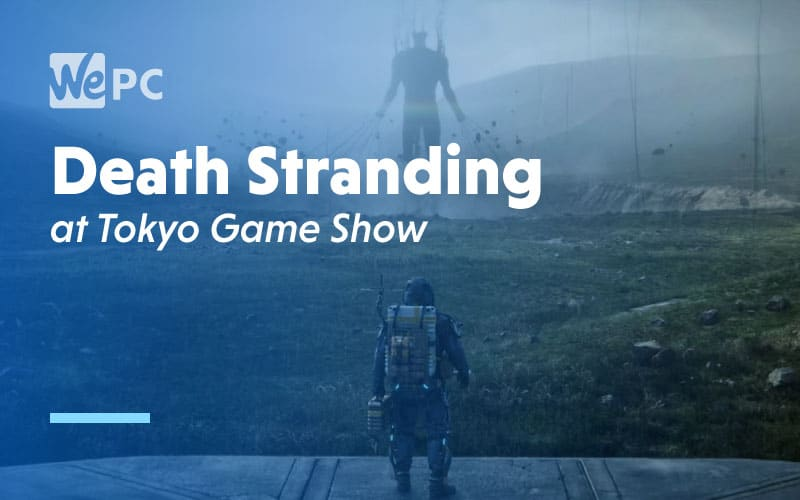 Death Stranding at Tokyo Game Show