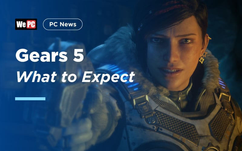 Gears 5 What to Expect