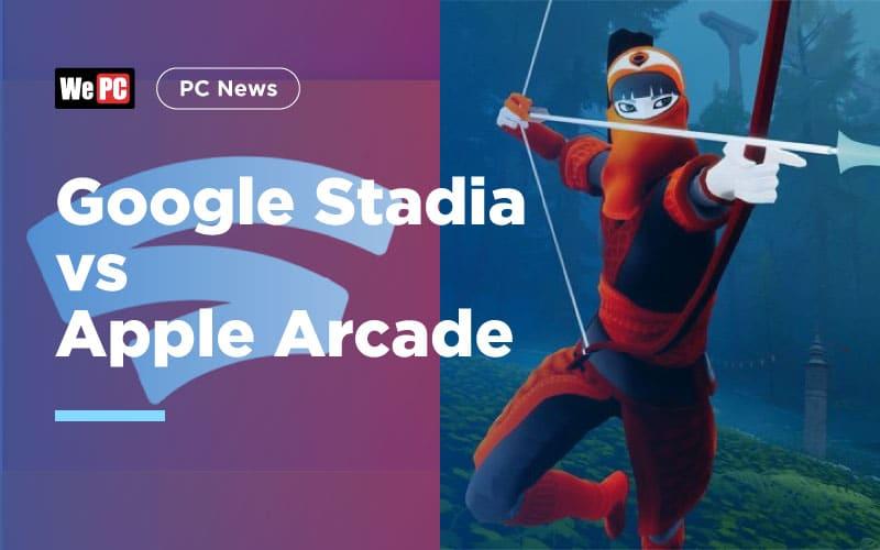 Google Stadia vs Apple Arcade