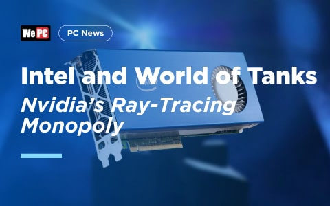 How Intel and World of Tanks Have Ended Nvidia Ray Tracing Monopoly