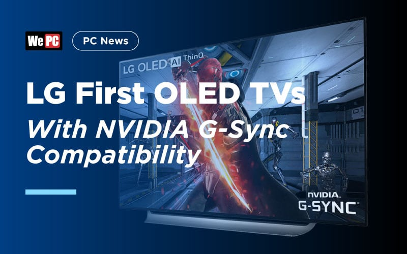 LG OLED TVs with NVIDIA G Sync