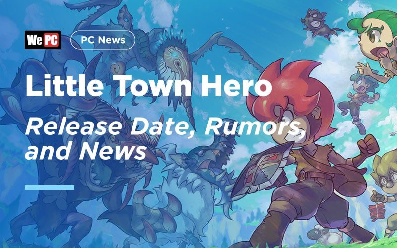Little Town Hero release