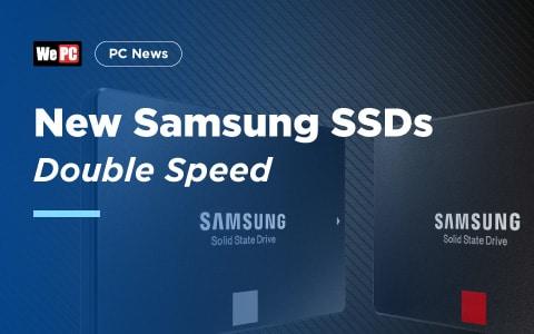 New Samsung SSDs Dubble Speed
