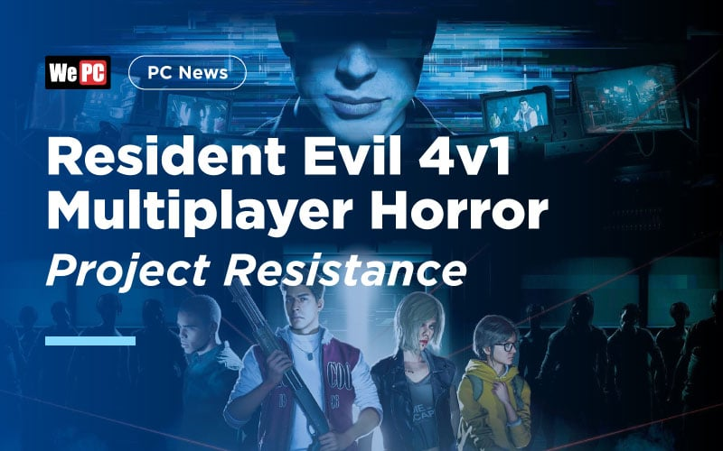 Resident Evil 4v1 Multiplayer Horror Game Project Resistance