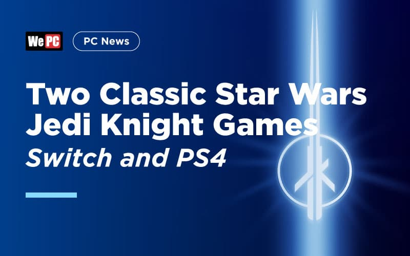 Star Wars Jedi Knight Games Switch and PS4