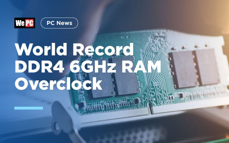 World Record DDR4 6GHz RAM Overclock 1