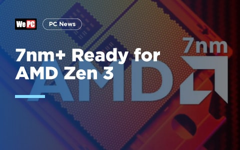 7nm Ready for AMD Zen 3