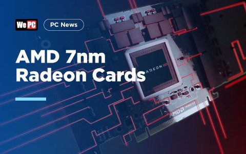 AMD 7nm Radeon Cards
