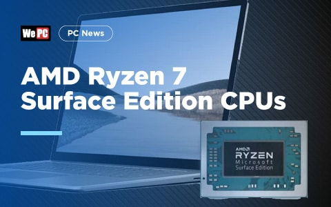 AMD Ryzen 7 Surface Edition CPUs