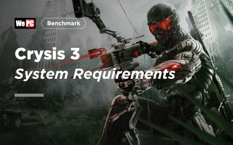 Crysis 3 System Requirements