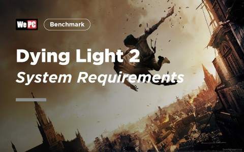 Dying Light 2 System Requirements 1