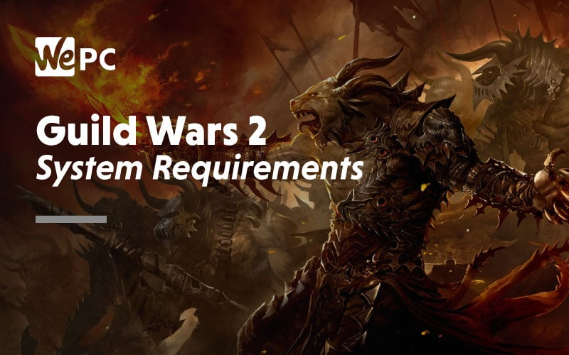 Guild Wars 2 System Requirements 1