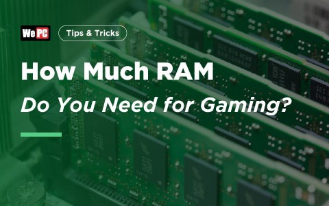 How much RAM do you need for gaming