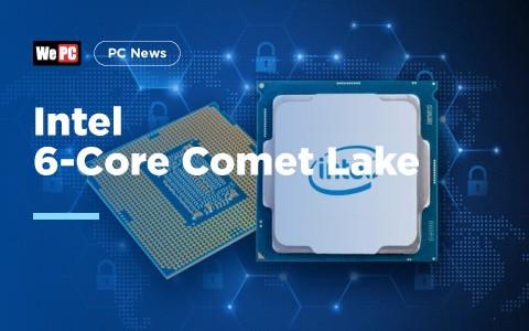 Intel 6 Core Comet Lake