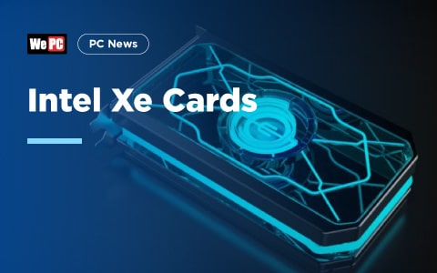 Intel Xe Cards